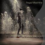 raga machine