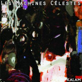 KALAM – Les Machines Célestes –